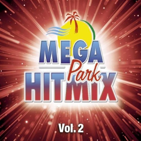 Pulsedriver, Dance Nation, Novaspace, u.a Mega Park-Hitmix Vol.2