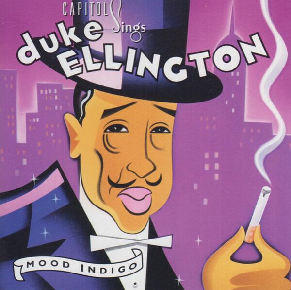 #<Artist:0x00007f4e0e2927d8> - Mood Indigo: Capitol Sings Duke Ellington