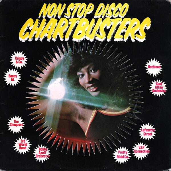 Crispy & Co. a.o. Non-Stop Disco Chartbusters