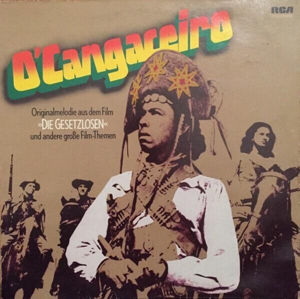 #<Artist:0x00007fd903d16080> - O'Cangaceiro Und Andere Große Film-Themen