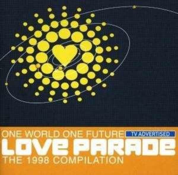 #<Artist:0x00007fd8dacc4f60> - one world one future Love parade - the 1998 compilation