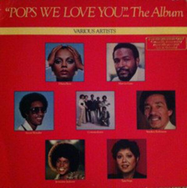 Diana Ross, Commodores, Tata Vega a.o. 'Pops We Love You'...The Album