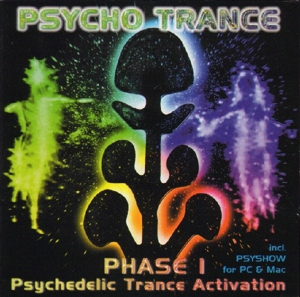VARIOUS - Psycho Trance Phase I - Psychedelic Trance Activation - CD