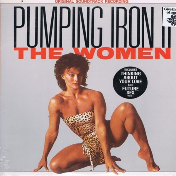 ROACH, FAST FORWARD A.O. - Pumping Iron II - The Women - Original Soundtrack Recording - LP