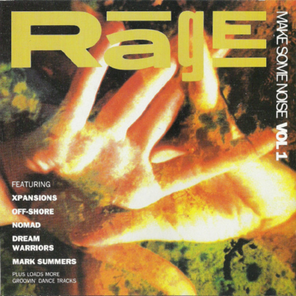#<Artist:0x00007f651ec34c60> - Rage - Make Some Noise Vol 1