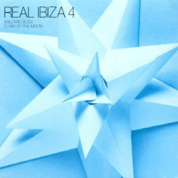GRASSKIRT / BENT / BONOBO A.O. - Real Ibiza 4 - Balearic Bliss - CD