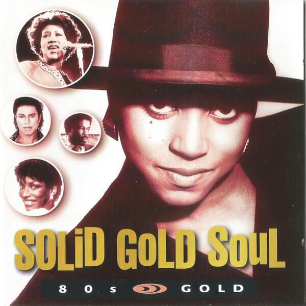 #<Artist:0x00007f8136a4f3f8> - Solid Gold Soul - 80s Gold