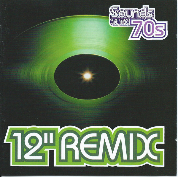 #<Artist:0x00007f4e0ee777d8> - Sounds Of The 70s - 12'' Remix