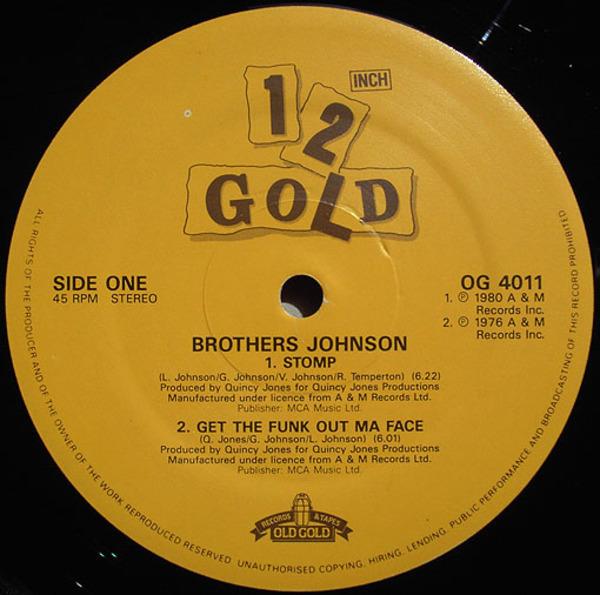 Brothers Johnson, Howard Johnson, Tony Camillo Stomp / Get The Funk Out Ma Face