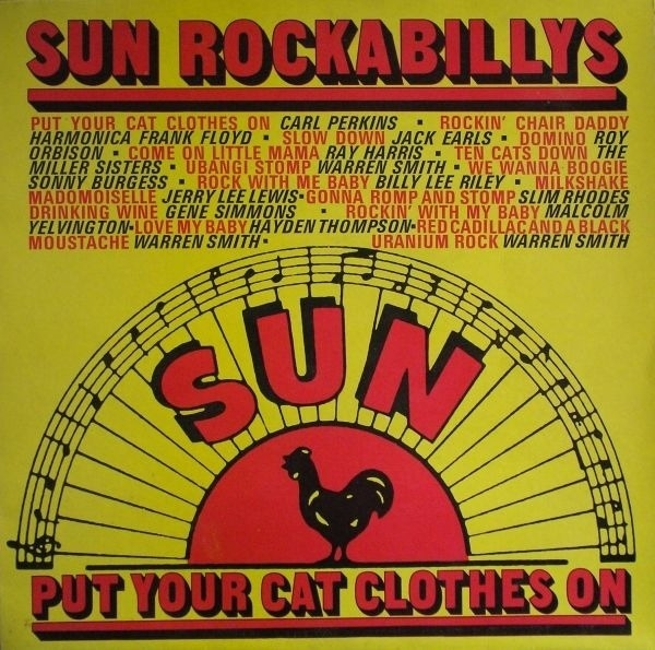 #<Artist:0x00007f4dd5ccf450> - Sun Rockabillys - Put Your Cat Clothes On