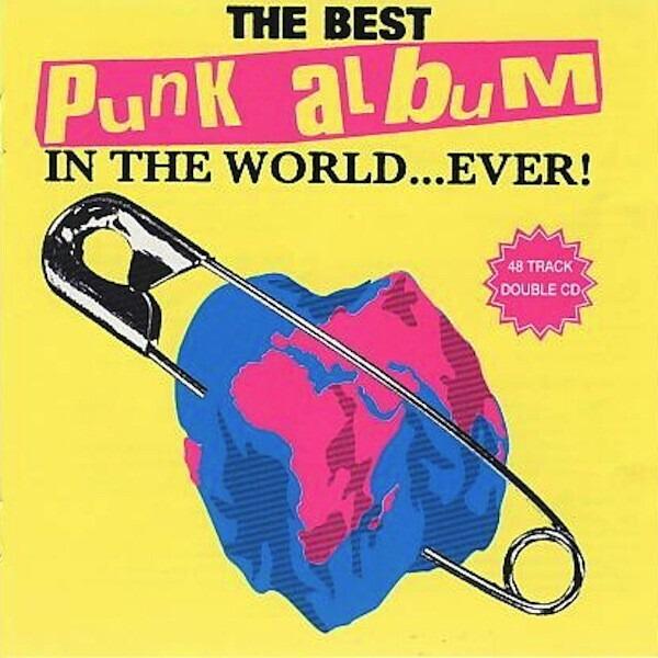 #<Artist:0x00007f4de854f870> - The Best Punk Album In The World...Ever!