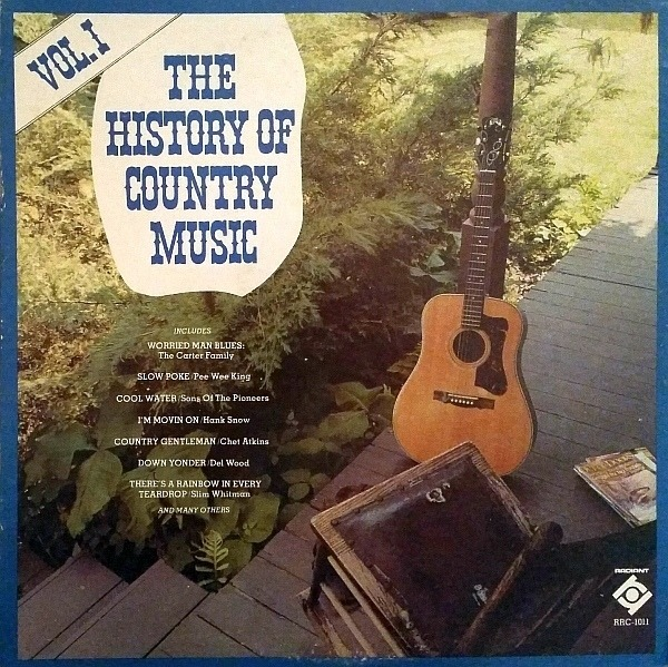 #<Artist:0x00007fd8e3fe0df8> - The History Of Country Music Volume I