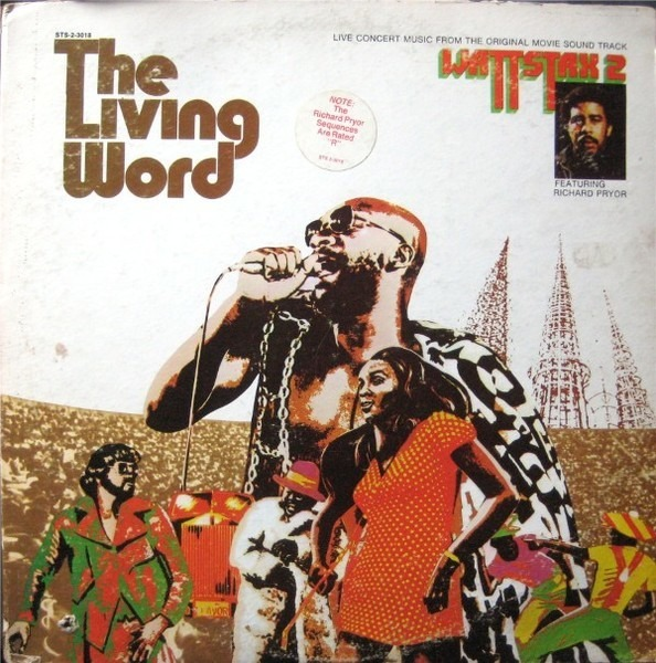Ernie Hines, The Golden 13, a.o. The Living Word - Wattstax 2