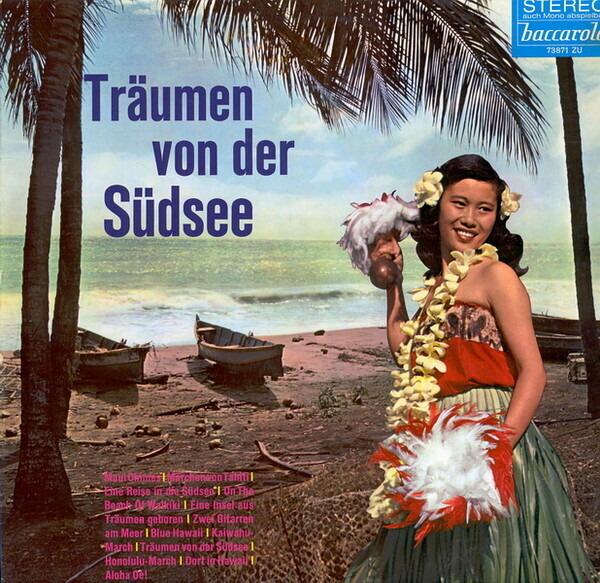 DAS MOANA-QUARTETT, DIE PING-PONGS, A.O. - Träumen Von Der Südsee (HAWAII) - LP