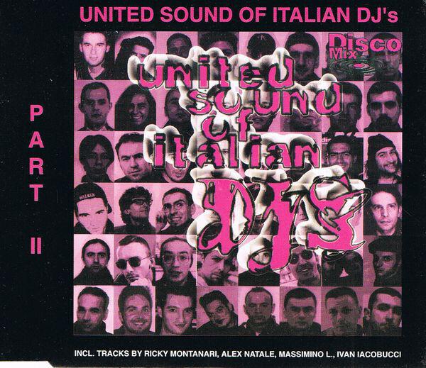 VARIOUS - United Sound Of Italian DJ's Part II - CD single