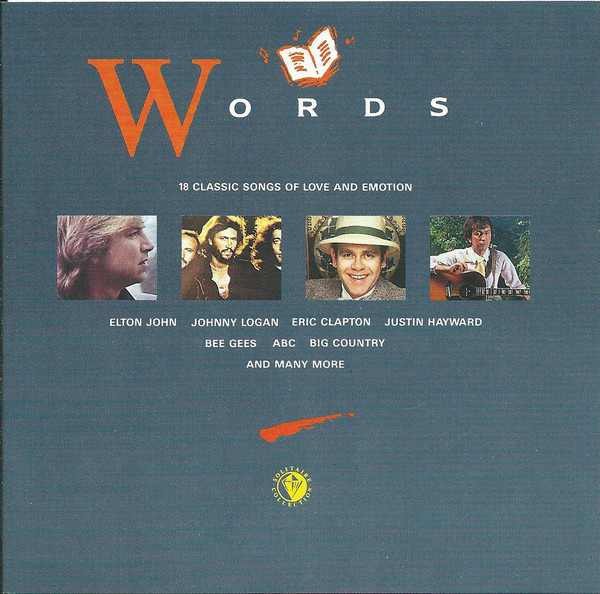 Elton John / Bee Gees / ABC a.o. Words - 18 Classic Songs Of Love And Emotion