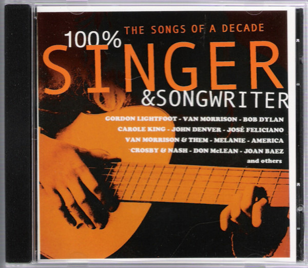 Joni Mitchell / Carole King / Don McLean a.o. 100% Singer & Songwriter