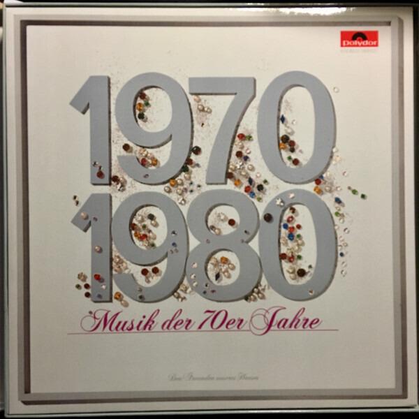 Abba, Slade, Bee Gees a.o. 1970 - 1980 Ein Jahrzehnt Musik (Den Freunden unseres Hauses)