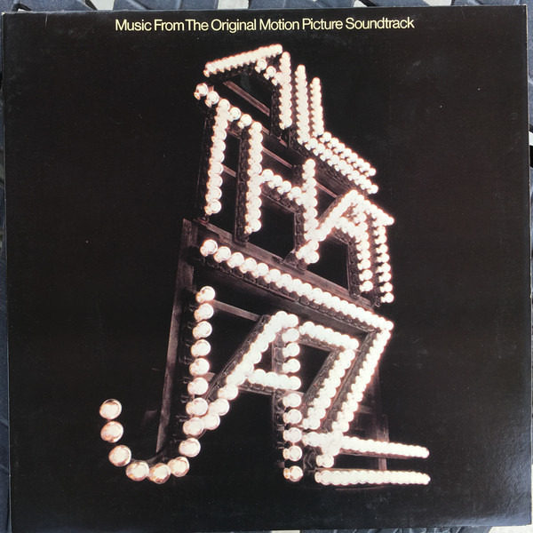 #<Artist:0x00007f4e0f6bc100> - All That Jazz - Music From The Original Motion Picture Soundtrack