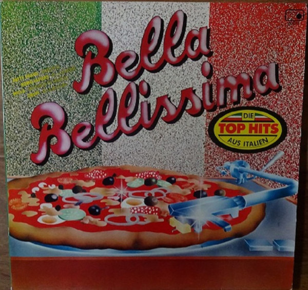 Patty Pravo, Drupi, a.o. Bella Bellissima - Die Top Hits Aus Italien