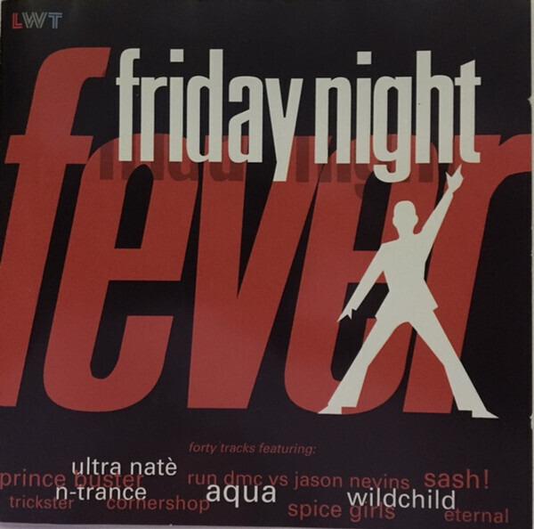 RUN DMC / SPICE GIRLS / AQUA - Friday Night Fever - CD x 2