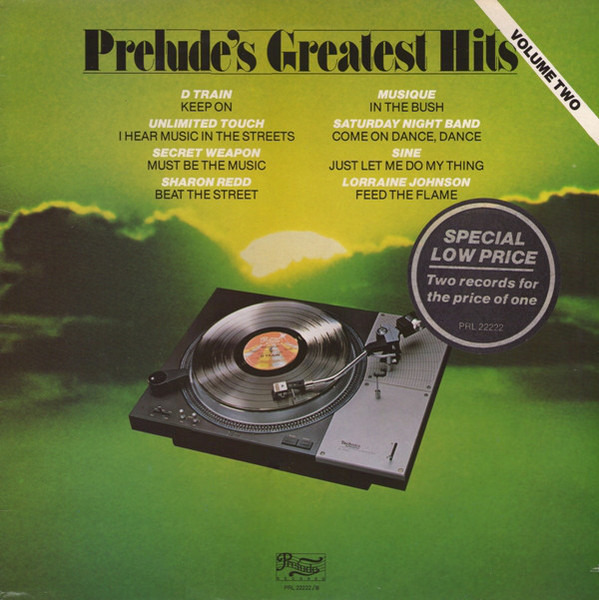 D TRAIN / UNLIMITED TOUCH / SHARON REDD / MUSIQUE  - Prelude's Greatest Hits - Volume II - LP