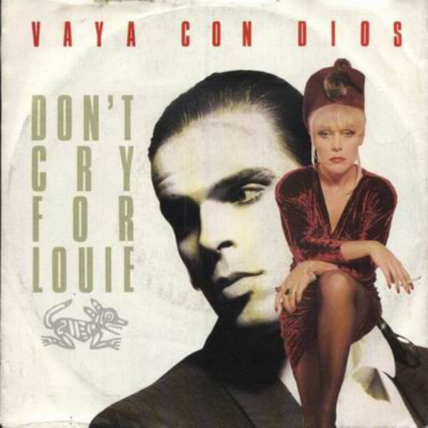 Vaya Con Dios Don't Cry For Louie