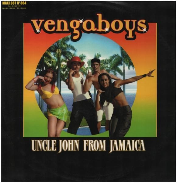 VENGABOYS - Uncle John From Jamaica - 12 inch x 1