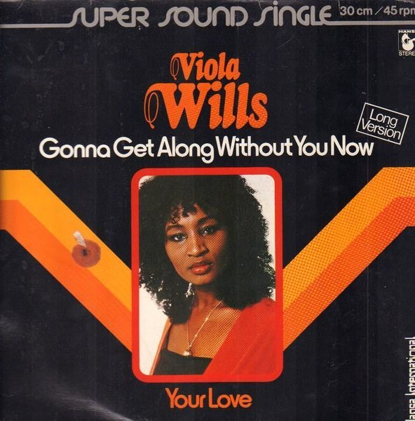 VIOLA WILLS - Gonna Get Along Without You Now - Maxi x 1