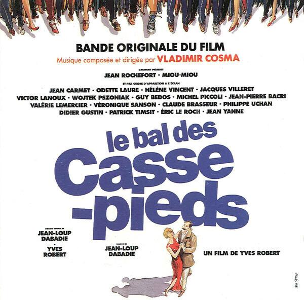 #<Artist:0x00007f651efb8418> - Le Bal Des Casse-pieds (Bande Originale Du Film)