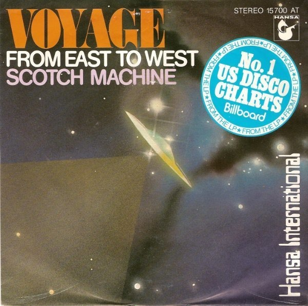 VOYAGE - From East To West / Scotch Machine - 45T x 1