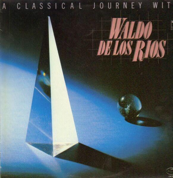 WALDO DE LOS RIOS - A Classical Journey - LP