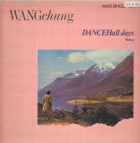 WANG CHUNG - Dancehall Days (Remix) - Maxi x 1