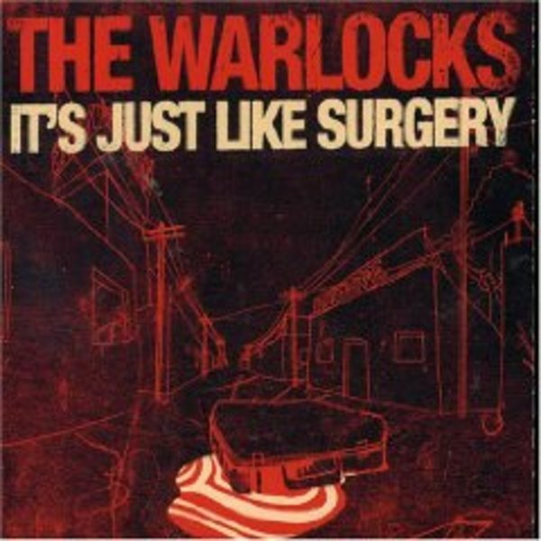 WARLOCKS - It S Just Like Surgery - CD Maxi