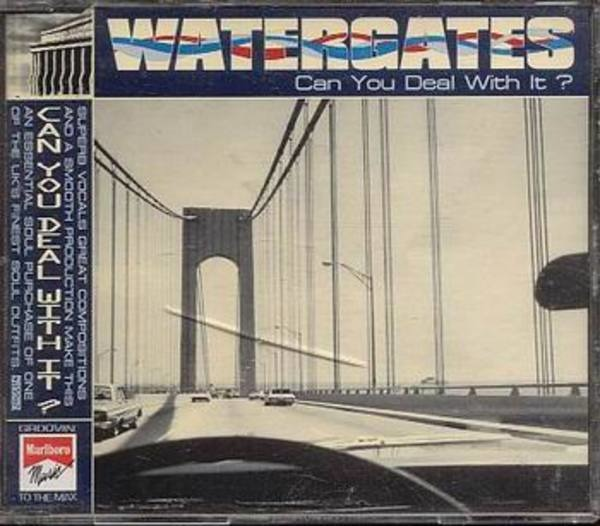 WATERGATES - Can you deal with it - CD