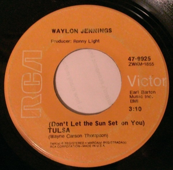 Waylon Jennings (Don't Let The Sun Set On You) Tulsa / You'll Look For Me