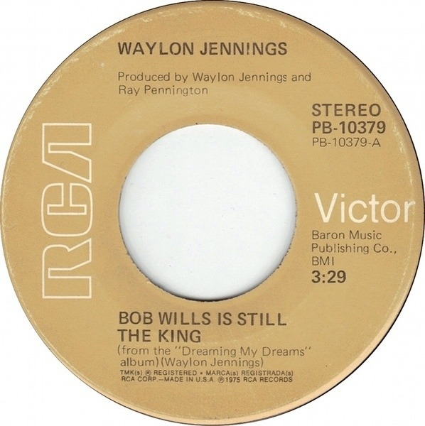 Bob Wills Is Still The King