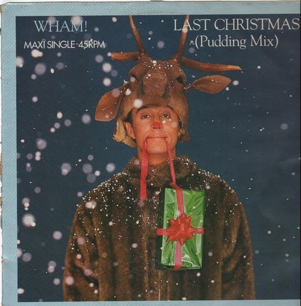 #<Artist:0x007f04d1f28aa0> - Last Christmas (Pudding Mix) / Everything She Wants