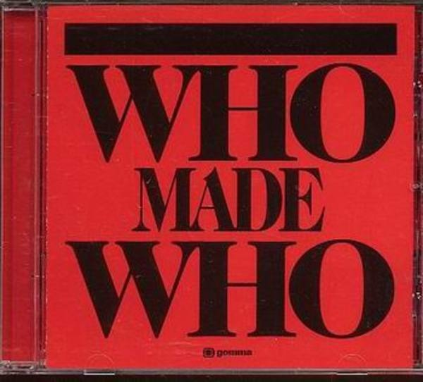 WHOMADEWHO - Who Made Who - CD