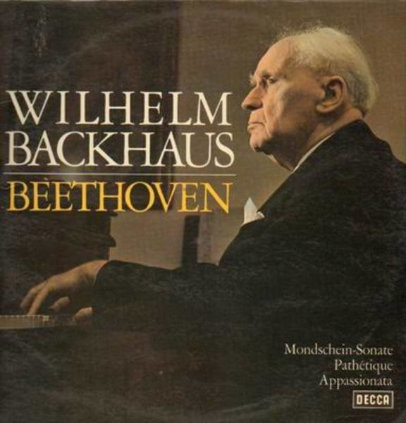 wilhelm backhaus beethoven-mondschein-sonate, pathetique, appassionata (gatefold with booklet)