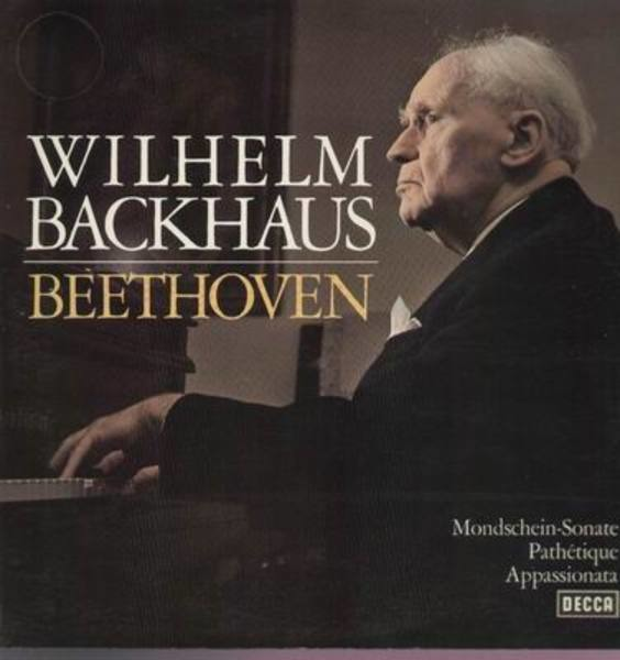 wilhelm backhaus beethoven; mondschein-sonate, pathétique, appassionata (gatefold)
