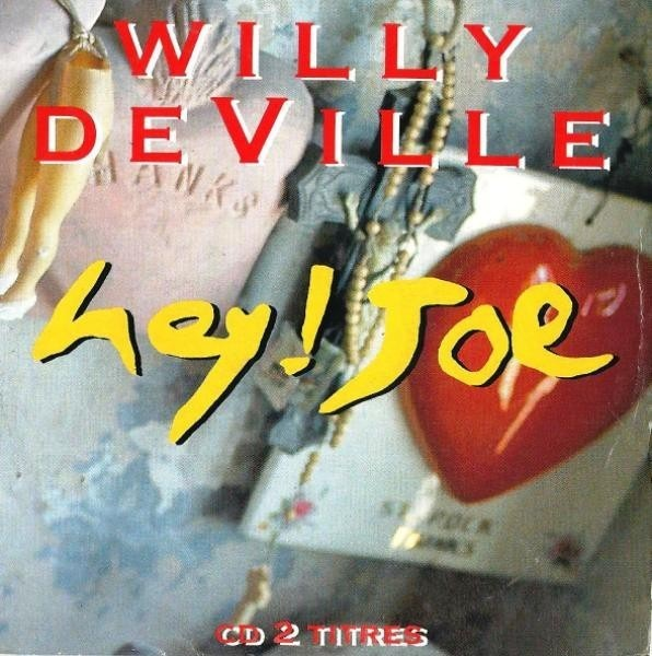 WILLY DEVILLE - Hey ! Joe (CARD SLEEVE) - CD Maxi