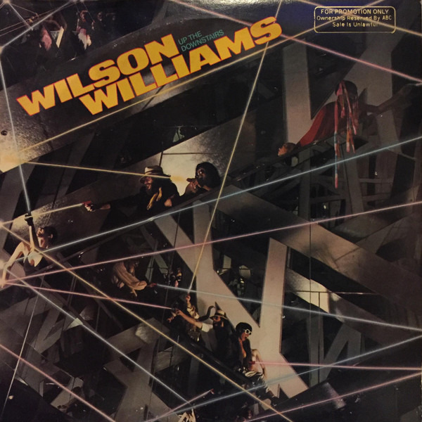 Wilson Williams Up The Downstairs