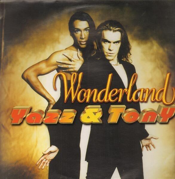 YAZZ & TONY - Wonderland - 12 inch x 1
