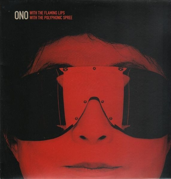 YOKO ONO WITH THE FLAMING LIPS / WITH THE POLYPHON - Cambridge 1969/2007 / You And I (PICTURE 12') - 33T