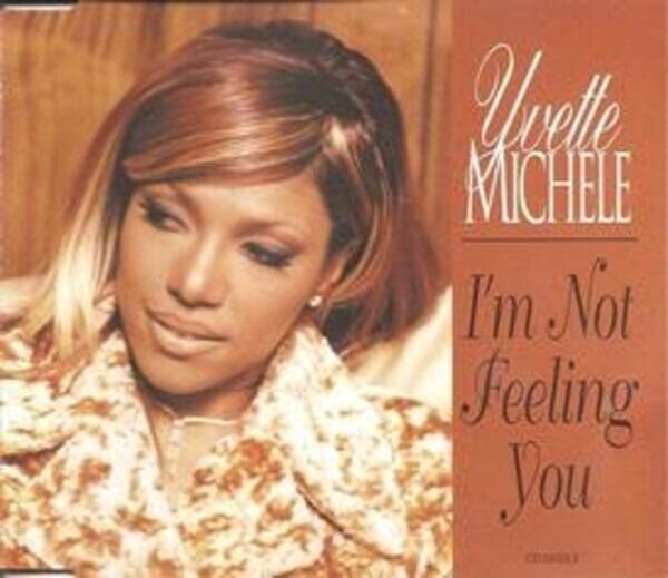 YVETTE MICHELE - I'm Not Feeling You - CD Maxi