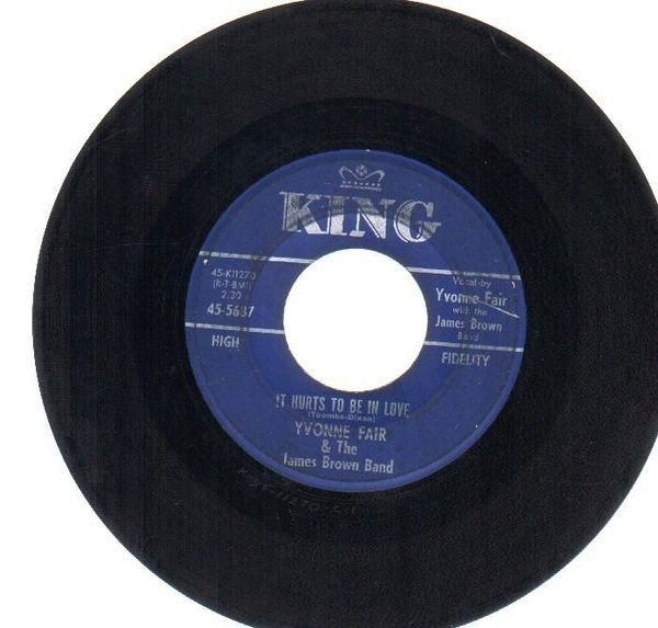 YVONNE FAIR & THE JAMES BROWN BAND - It Hurts To Be In Love / You Can Make It If You Try - 45T x 1