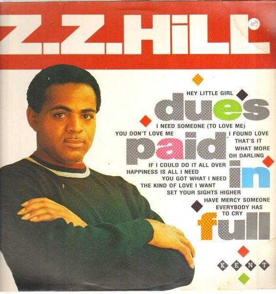 Z.Z. HILL - Dues Paid In Full - LP