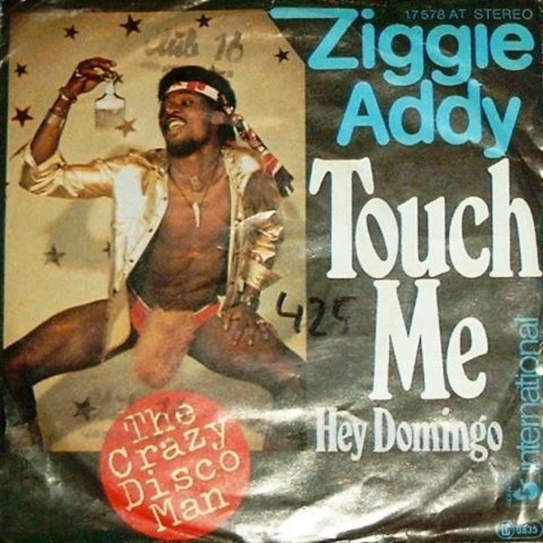 ZIGGIE ADDY - Touch Me / Hey Domingo - 45T x 1
