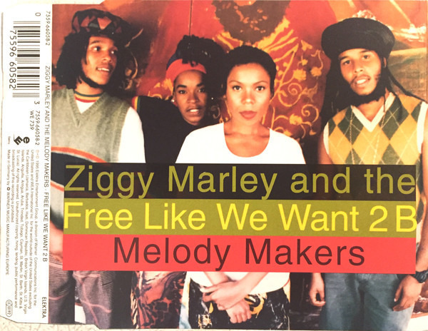 ZIGGY MARLEY AND THE MELODY MAKERS - Free Like We Want 2 B - CD single